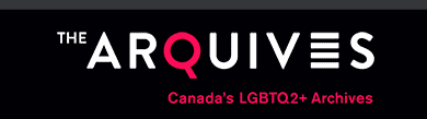 A screenshot of the header reading The Arquives, Canada's LGBTQ2S archives, in white and red text against a black background.
